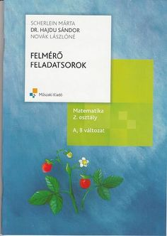 Felmérő feladatsorok 2. o. matematika.pdf – OneDrive Clay Pot Crafts, Teaching, Writing, Education, School, Pdf, Maths, Grammar, Album
