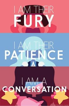 Sou sua fúria, Sua paciência, eu Sou uma conversa- Garnet