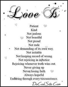 Basicly i felt like making something for the Bibles meaning of Love. 1 Corinthians (NLT) - Love is patient and kind. Love is not jealous or boas. Love Is Love Poem For Her, Love Poems, Love Quotes For Him, Quotes To Live By, My Love, The Words, Love Images, Pictures Images, Pretty Pictures