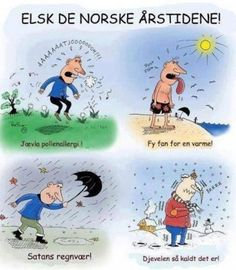 These, I can read i n Swedish. Its funny, just trust me. Welcome To Sweden, Learn Swedish, Swedish Language, About Sweden, Garage Organisation, Sweden Travel, Weather And Climate, Helsingborg, Vintage Travel Posters