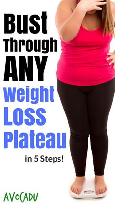 How to bust through a weight loss plateau with these simple healthy diet tips so that you can lose weight fast and easy! http://avocadu.com/weight-loss-plateau/