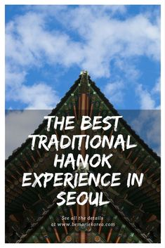 The thing that makes Seoul and the rest of the country so attractive is the many preserved hanok buildings and villages. When visiting South Korea, you need to go on a mini trip back in time; live like a nobleman while having a traditional hanok stay experience!