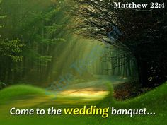 matthew 22 4 come to the wedding banquet powerpoint church sermon Slide01  http://www.slideteam.net/