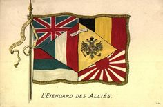 """THIS DAY IN WWI: MAR 29, 1916 - Allied Declaration of Unity in Paris; Plans for an Inter-Allied Cabinet to Run the War.   Pictured - A postcard shows an imaginative inter-Allied flag, with the emblazoned motto """"Pour le Droit"""": """"For Rights"""", or """"For the Law"""". The Entente Powers fought to uphold the international legal system."""