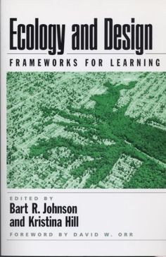 Buy Ecology and Design: Frameworks For Learning by Bart Johnson, Kristina Hill, Robert Melnick and Read this Book on Kobo's Free Apps. Discover Kobo's Vast Collection of Ebooks and Audiobooks Today - Over 4 Million Titles! Sustainable Architecture, Landscape Architecture, Landscape Design, Environmental Engineering, Environmental Design, Conceptual Framework, Design Fields, Book Challenge, Urban Planning