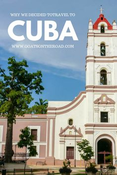 Why We Decided to Drop Everything & Travel to Cuba  Cuba | The Caribbean | Cuba Travel
