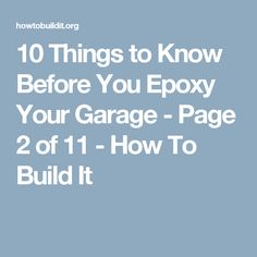 10 Things to Know Before You Epoxy Your Garage - Page 2 of 11 - How To Build It