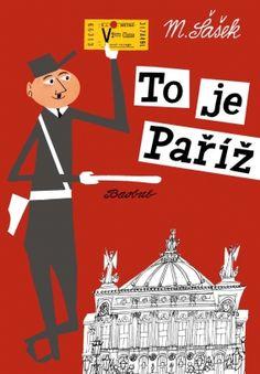 This is Paris by M Sasek is a classic kids travel book with beautiful illustrations. Pack it for your trip to Paris. Metro Paris, Paris New York, London, Paris Art, Vintage Travel Posters, Poster Vintage, Vintage Books, Vintage Prints, Vintage Art