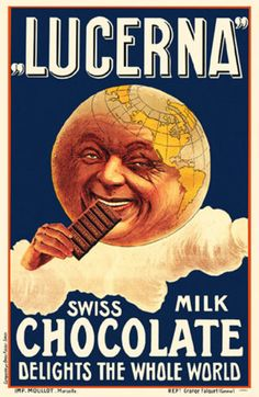 Swiss chocolate poster emphasizing the global-ness of the brand. Meanwhile the poster was printed in Marseille (France) beginning of the 20th Century.