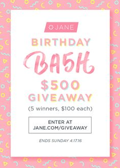 Enter the Jane BIRTHDAY BA5H #Sweepstakes to Win a $100 Gift Card! Ends 4/17.