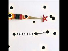 FOUR TET - My angel rocks back and forth - YouTube