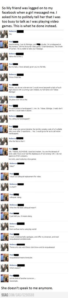 The story of how an innocent videogamer lost a Facebook friend.