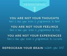 thoughts feelings experiences. Reprogram your brain!