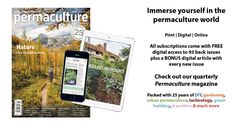 Permaculture Magazine International comes with digital access to all back issues & a free digital article every issue. #permaculture #solutions #diy #farming #nature #health #eco #restoration #conservation #design
