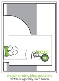 Mojo Monday 460 Card Sketch Designed by Julee Tilman #mojomonday #vervestamps #cardsketches #sketchchallenge