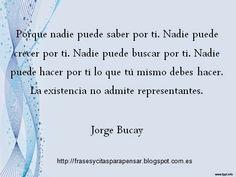 Frases para pensar: Jorge Bucay