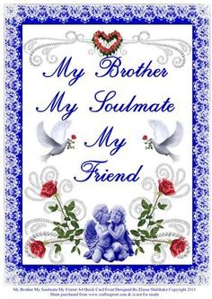 My Brother My Soulmate My Friend A4 Quick Card Front on Craftsuprint - Add To Basket!