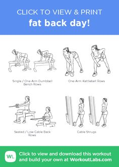 fat back day! – click to view and print this illustrated exercise plan created with #WorkoutLabsFit