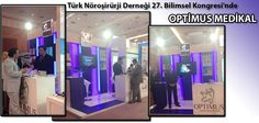 Türk Nöroşirürji Derneği 27. Bilimsel Kongresi'nde OPTİMUS MEDİKAL!  www.optimusmedikal.com