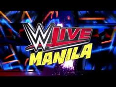 WWE Live goes to Manila - YouTube