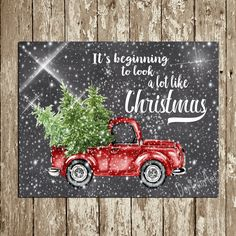 Christmas Printable Wall decor Red Truck Chalkboard Christmas Print Tree Chrismas Decor Wall Art Sign Its beginning to look a lot DOWNLOAD by DorindaArt on Etsy https://www.etsy.com/listing/494952577/christmas-printable-wall-decor-red-truck