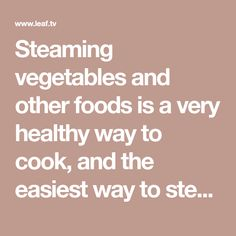 Steaming vegetables and other foods is a very healthy way to cook, and the easiest way to steam foods is in the microwave. With a micro cooker, you can steam, boil, and even melt. Steam Recipes, Steamed Vegetables, Pampered Chef, Melted Butter, Cooker, Microwave, Foods, Healthy, Easy