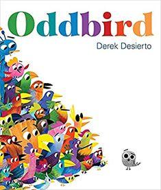 Oddbird: Desierto, Derek: 9781250765314: Books - Amazon.ca Kids Book Series, Book Club Books, Summer Pictures, New Pictures, Giraffes Cant Dance, Christian Robinson, Interview, New Children's Books, Children's Picture Books