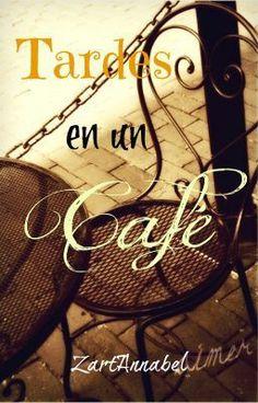 """""""Tardes en un Café"""" by ZartAnnabel - """"Emilia es una chica normal. Entró a segundo año de universidad y debe trabajar para poder pagarla …"""""""