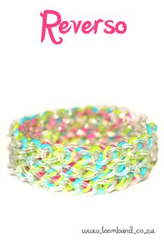 How to make a Rainbow Loom Reverso bracelet - tutorial