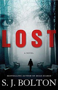 Kittling: Books: Lost by S.J. Bolton