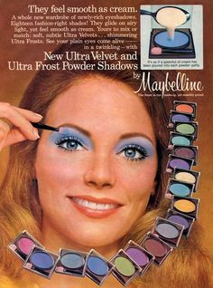Maybelline Make Up - Women wanted to look good for themselves. They started wearing a lot of make up. The colors were radical and more vibrant than before. 1970s Makeup, Vintage Makeup Ads, Retro Makeup, Vintage Beauty, Vintage Ads, Ugly Makeup, Vintage Space, Retro Ads, Vintage Glam