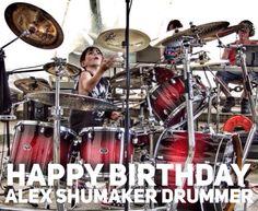 Happy Birthday to YOU♪♫•*¨*•.¸¸♥ ¸¸.•*¨*•♫♪ ♪♫•*¨*•.¸¸♥ ¸.•*¨*•♫♪ Happy Birthday to YOU♪♫•*¨*•.¸¸♥ ¸¸.•*¨*•♫ Happy Birthday Dear Alex  ♪♫•*¨*•.¸¸♥ ¸¸.•*¨*•... ♪♫•*¨*•.¸¸♥ Happy Birthday to YOU!!!!  https://www.facebook.com/drummerAlexShumaker/?ref=ts&fref=ts