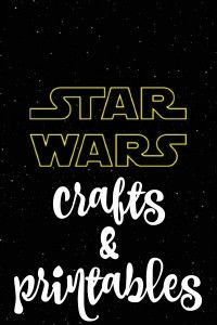 Star Wars crafts & printables to hold you over and help you celebrate the premier!