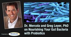 Nourishing Your Gut Bacteria Is Critical for Health and Mental Well-Being