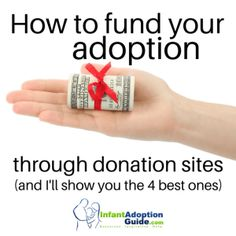 How to fund your adoption through donation sites (and I'll show you 4 of the best ones) - Infant Adoption Guide