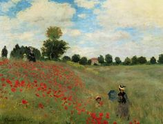 """""""Claude Monet - Poppies, Near Argenteuil"""" Dearest old friend who painted this 5 years ago...you were incredible."""