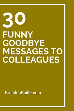 Funny farewell sayings for colleagues