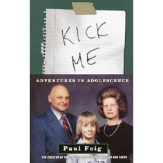 """A humorous memoir in which Paul Feig, creator of television's """"Freaks and Geeks,"""" recalls some of the most humiliating experiences of his public school career during the 1970s. (BIO FEI)"""