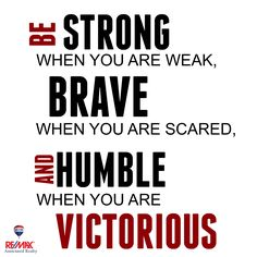 #strong #brave #humble #victorius