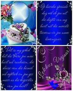 Afrikaanse Quotes, Birthdays, Happy Birthday, Anniversaries, Happy Brithday, Urari La Multi Ani, Birthday, Happy Birthday Funny, Happy Birth