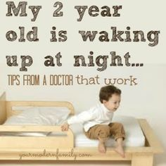 Just in case! My 2 year old is still waking up at night - if this is your child, this advice that our Doctor gave us was so helpful! I hope that it helps you, too! Kids Sleep, Baby Sleep, Child Sleep, Parenting Advice, Kids And Parenting, Foster Parenting, Single Parenting, Sleep Problems, Baby Hacks