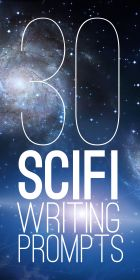 """30 Sci Fi Writing Prompts-- """"I have to deactivate you. I'm sorry.""""  WHOA."""
