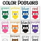 Owl Themed Color Posters from the Owl Themed Classroom Set*Note: The white owl doesn't match the rest of the owls, since that set of owl doesn't i...
