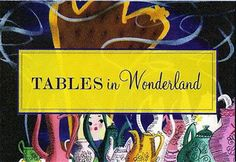 Tables in Wonderland – what is it and should you get it?