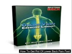 How To Get Rid Of Lower Back Pain Fast