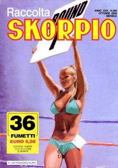 Fumetti EDITORIALE AUREA, Collana SKORPIO RACCOLTA n°389 Ottobre 2006
