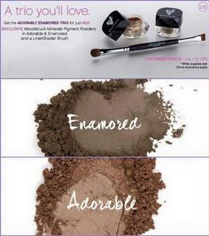 Here's a trio of goodies that's just your type. Prepare to be smitten by our darling little Adorably Enamored Trio. For only $32 you'll get:2 Exclusive Moodstruck Minerals Pigment PowdersAdorable (shimmer)Enamored (matte)1 Liner/Shader Brush