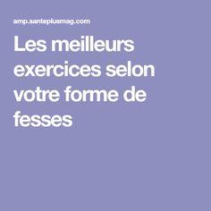 Les meilleurs exercices selon votre forme de fesses