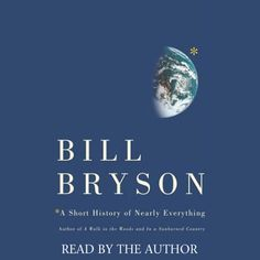 A Short History of Nearly Everything (Unabridged) - Bill Bryson...: A Short History of Nearly Everything (Unabridged) - Bill… #Science