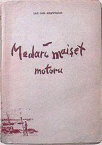 Sait Faik Abasıyanık - Medarı Maişet Motoru Calligraphy, Calligraphy Art, Hand Lettering Art